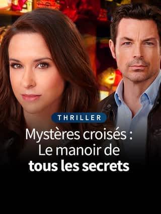 Mystères croisés : Le manoir de tous les secrets