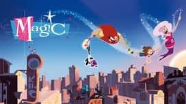 Magic : Famille féerique en replay