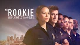 The Rookie - Le flic de Los Angeles en replay