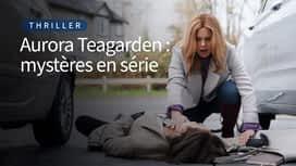 Aurora Teagarden : mystères en série en replay