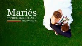 Mariés au premier regard - version belge en replay