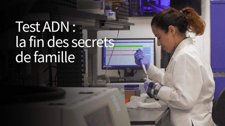 Test ADN : la fin des secrets de famille