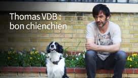 Thomas VDB : bon chienchien en replay