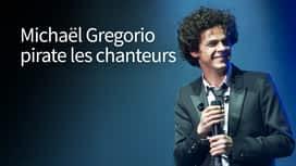 Michaël Grégorio pirate les chanteurs en replay