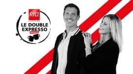 Le Double Expresso RTL2 en replay