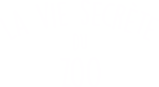 700x384_LaVieSecreteDuZoo_Logo.png