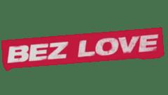 Bez love