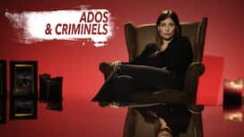 Ados et criminels en replay