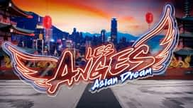 Les anges de la télé-réalité - Asian Dream
