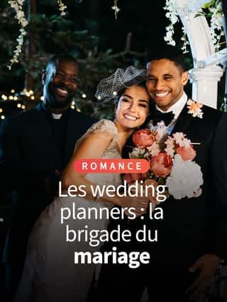 Les wedding planners : la brigade du mariage