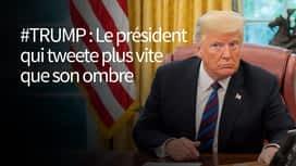 #Trump : Le président qui tweete plus vite que son ombre en replay