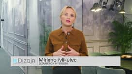 InDizajn s Mirjanom Mikulec : Epizoda 4 / Sezona 18