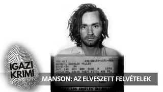Manson: Az elveszett felvételek