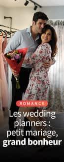 Les wedding planners : petit mariage, grand bonheur