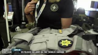 Cops US : ces policiers sur-armés qui font trembler l'Amérique