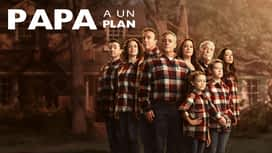 Papa a un plan en replay