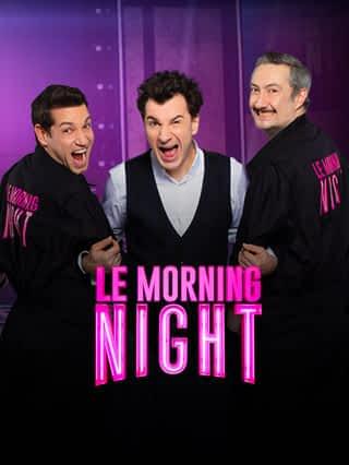 Le Morning Night