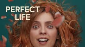 Perfect Life en replay