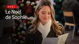 Le Noël de Sophie en replay