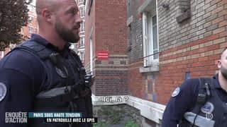 Paris sous haute tension : en patrouille avec le GPIS