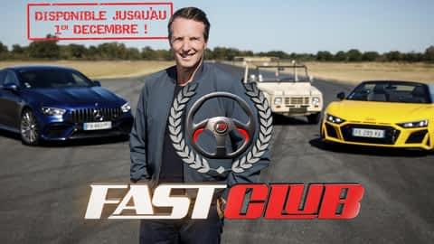 Fast Club en replay