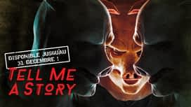 Tell Me a Story en replay