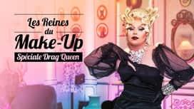 Les Reines du make-up : spéciale Drag Queen en replay