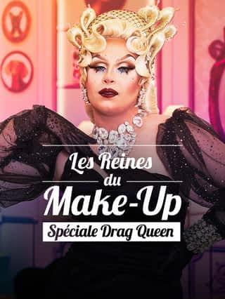 Les Reines du make-up : spéciale Drag Queen