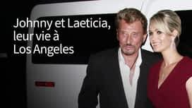 Johnny et Læticia : leur vie à Los Angeles en replay