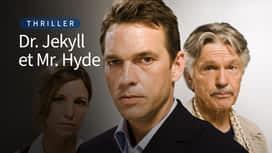 Dr. Jekyll et Mr. Hyde en replay