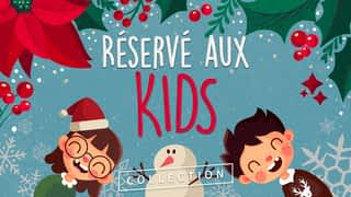 Réservé aux Kids