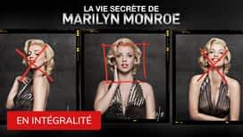 La vie secrète de Marilyn Monroe en replay