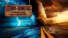 Storm Hunters : chasseurs de tempêtes en replay