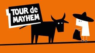 Tour de Mayhem : la bande-annonce