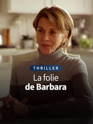 La folie de Barbara