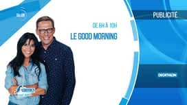 Le Good Morning : Emission du 07/01