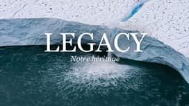 Legacy, notre héritage en replay