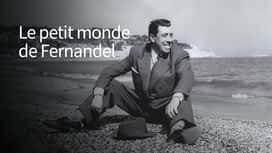Le petit monde de Fernandel en replay