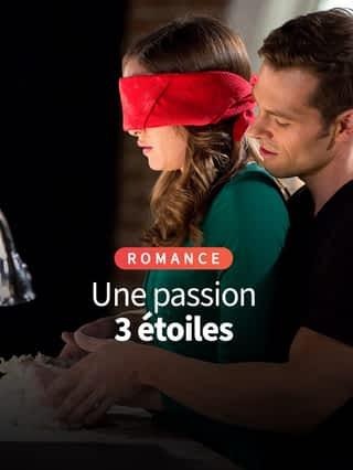 Une passion 3 étoiles