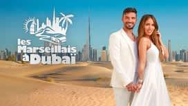 Les Marseillais à Dubaï en replay