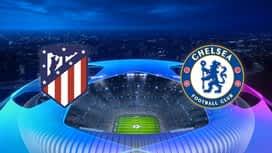 Champions League : 23/02 : Atletico de Madrid - Chelsea