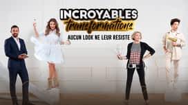Incroyables transformations en replay
