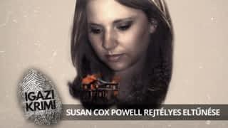 Susan Cox Powell rejtélyes eltűnése