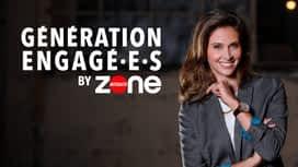 Génération engagé.E.s by Zone Interdite en replay