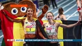 RTL INFO 13H : Championnats d'Europe d'athlétisme en salle: doublé belge historiqu...