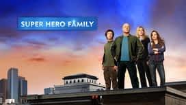 Super Hero Family en replay