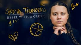Greta Thunberg : rebel with a cause en replay