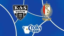 Croky Cup : 13/03 : KAS Eupen - Standard de Liège (Les buts)