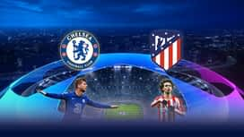 Champions League : 17/03 : Chelsea - Atletico Madrid (Les buts)