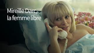 Mireille Darc, la femme libre